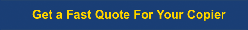 Get a Fast Quote For Your Copier